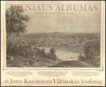 Vilčinskis, Jonas, Kazimieras.  Vilniaus albumas. – Vilnius, 1987. Knygos viršelis