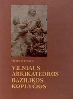 Petkus, Viktoras. Vilniaus Arkikatedros bazilikos koplyčios. – Vilnius, 1994. Knygos viršelis