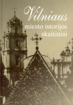 Vilniaus miesto istorijos skaitiniai. – Vilnius, 2001. Knygos viršelis