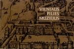 Puipienė, Janina. Vilniaus pilies  muziejus. – Vilnius, 1970. Knygos viršelis