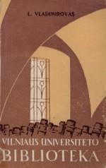 Vladimirovas, Levas. Vilniaus universiteto biblioteka. – Vilnius, 1958. Knygos viršelis