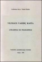 Jucys, Gediminas, Niunka, Vladas. Vilniaus vaizdų kaita: atradimai ir praradimai. – Vilnius, 1998. Knygos viršelis
