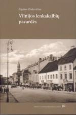 Zinkevičius, Zigmas. Vilnijos lenkakalbių pavardės. – Vilnius, 2012. Knygos viršelis