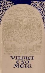 Vilniui 650 metų. – Vilnius, 1976. Knygos viršelis