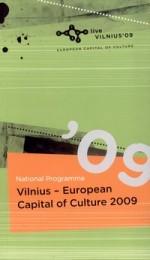 National programme Vilnius - European Capital of Culture 2009. – Vilnius, 2009.  Knygos viršelis