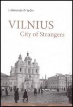 Briedis, Laimonas. Vilnius: city of strangers. - Vilnius, [2008]. Knygos viršelis
