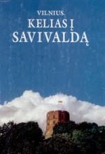 Vilnius. Kelias į savivaldą. – Vilnius, 1994. Knygos viršelis