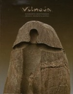 "Vidmanto Martikonio akmens  skulptūrų parkas ""Vilnoja"",  2001–2005 . – Vilnius, [2006].  Knygos viršelis"