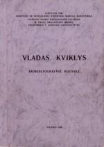 Vladas Kviklys: biobibliografinė rodyklė. – Vilnius, 1988. Knygos viršelis