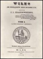 Kraszewski, Józef Ignacy. Wilno od początków jego, do  roku 1750. T. 1. - Wilno, 1838. Knygos viršelis