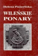 Pasierbska, Helena. Wileńskie Ponary. – Gdańsk, 1996.  Knygos viršelis