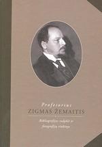Zigmas Žemaitis: bibliografijos rodyklė ir fotografijų rinkinys. – Vilnius, 2008. Knygos viršelis
