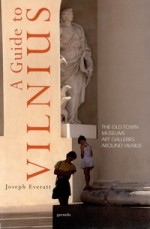 Everatt, Joseph. A guide to Vilnius. – Vilnius, 2001. Knygos viršelis