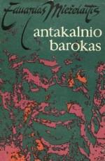Mieželaitis, Eduardas. Antakalnio barokas. – Vilnius, 1971. Knygos viršelis