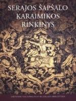 Serajos Šapšalo karaimikos rinkinys. – Vilnius, 2003. Knygos viršelis