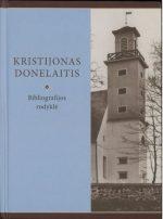 Kristijonas Donelaitis: bibliografijos rodyklė. - Vilnius, 2015. Knygos viršelis