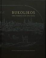 Bukolikos, arba Piemenų eilės apie Vilnių. – Vilnius, 2002. Knygos viršelis
