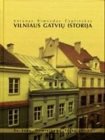 Čaplinskas, Antanas Rimvydas. Vilniaus gatvių istorija: Šv. Jono, Domininkonų, Trakų gatvės. – Vilnius, 2008. Knygos viršelis