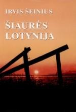 Šeinius, Irvis. Šiaurės Lotynija. – Vilnius, 2002. Knygos viršelis