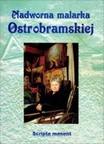 Sienkiewicz, Jan. Nadworna malarka Ostrobramskiej: saga rodu Krepsztulów. – Vilnius, 2002. Knygos viršelis