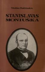 Rudzinskis, Vitoldas. Stanislavas Moniuška – žmogus ir kūrėjas. – Vilnius, 1993. – Knygos viršelis