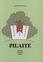 Šarlauskienė, Angelė. Pilaitė:  praeitis, dabartis, ateitis. – Vilnius, 2003. Knygos viršelis