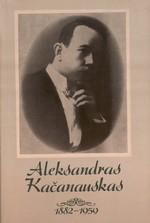 Kačanauskaitė-Zaborienė, Aldona. Kompozitoriaus Aleksandro Kačanausko asmenybės bruožai ir muzikinė veikla: atsiminimai. – Kaunas, 1993. Knygos viršelis
