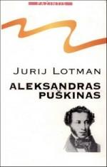 Lotman, Jurij. Aleksandras  Puškinas. – Vilnius, 1996. Knygos viršelis