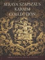 Seraya Szapszal's karaim collection. – Vilnius, 2003. Knygos viršelis