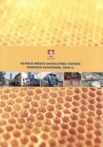 Vilniaus miesto savivaldybės tarybos ataskaita vilniečiams, 2006 m. - Vilnius, 2007. Knygos viršelis