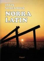 Scheynius, Irvis. Norra Latin. – Södertälje, 1999. Knygos viršelis