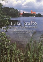 Trakų krašto gamtos ir kultūros paveldas. – Vilnius, 2005. Knygos viršelis