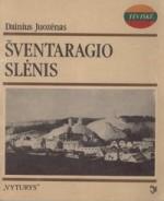 Juozėnas, Dainius. Šventaragio slėnis. – Vilnius, 1991. Knygos viršelis