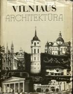 Vilniaus architektūra. – Vilnius, 1985. Knygos viršelis