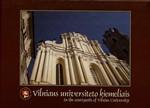 Vilniaus universiteto kiemeliais: fotografijų albumas. – Vilnius,  2003. Knygos viršelis