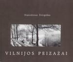 Žvirgždas, Stanislovas.  Vilnijos peizažai. – Vilnius, 1999. Knygos viršelis