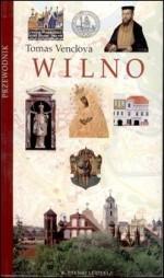Venclova, Tomas. Wilno: przewodnik. – Vilnius, 2001. Knygos viršelis