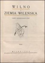 Wilno i ziemia Wileńska.  –  Wilno, 1930. Knygos viršelis