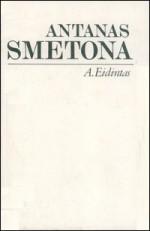 Eidintas, Alfonsas. Antanas Smetona: politinės biografijos bruožai. – Vilnius, 1990. Knygos viršelis