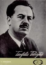 Areška, Vitas. Teofilis Tilvytis. – Kaunas, 1988. Knygos viršelis