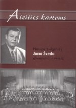 Ateities kartoms: naujas žvilgsnis į Jono Švedo gyvenimą ir veiklą. – Vilnius, 2008. Knygos viršelis