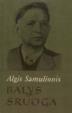 Samulionis, Algis. Balys Sruoga. – Vilnius, 1986. Knygos viršelis
