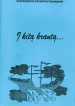 Į kitą krantą. - Ukmergė, 2006. Knygos viršelis