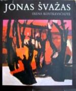 Kostkevičiūtė, Irena. Jonas Švažas. – Vilnius, 1985. Knygos viršelis