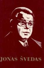 Jonas Švedas: teoriniai-metodiniai darbai, straipsniai, laiškai, amžininkų atsiminimai. – Vilnius, 1978. Knygos viršelis