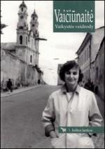 Vaičiūnaitė, Judita. Vaikystės veidrody. – Vilnius, 1996. Knygos viršelis