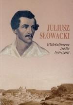 Juliusz Słowacki: wielokulturowe źródła twórczości. – Warszawa, 1999. Knygos viršelis