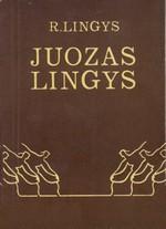 Lingys, Regimantas. Juozas Lingys: biobibliografinė rodyklė. – Vilnius, 1984. Knygos viršelis