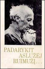 Padarykit aslužėj ruimužį …: Juozas Lingys gyvenime ir kūryboje. – Vilnius, 1996. Knygos viršelis