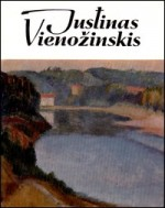 Justinas Vienožinskis: straipsniai, dokumentai, laiškai, amžininkų atsiminimai. – Vilnius, 1970. Knygos viršelis